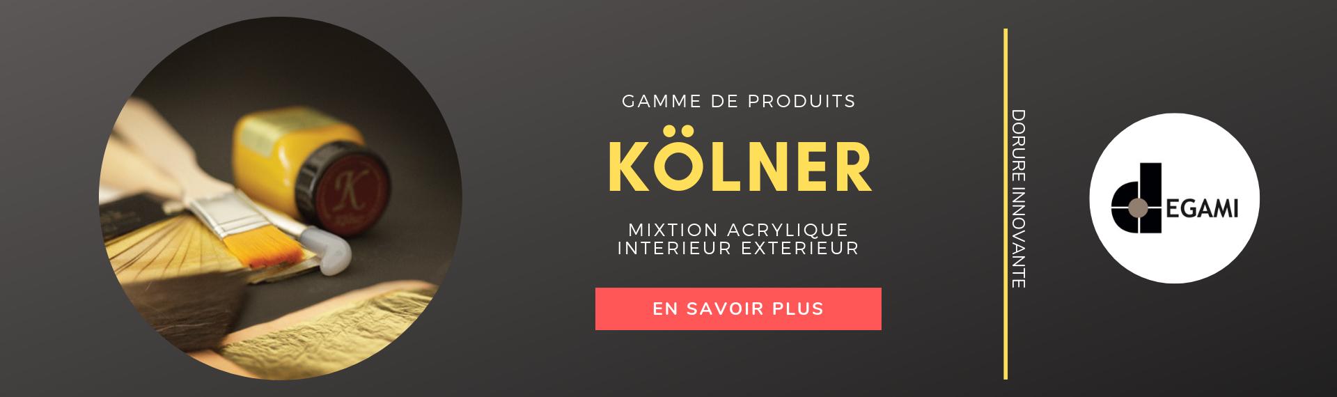 Produits Kolner Innovation Dorure
